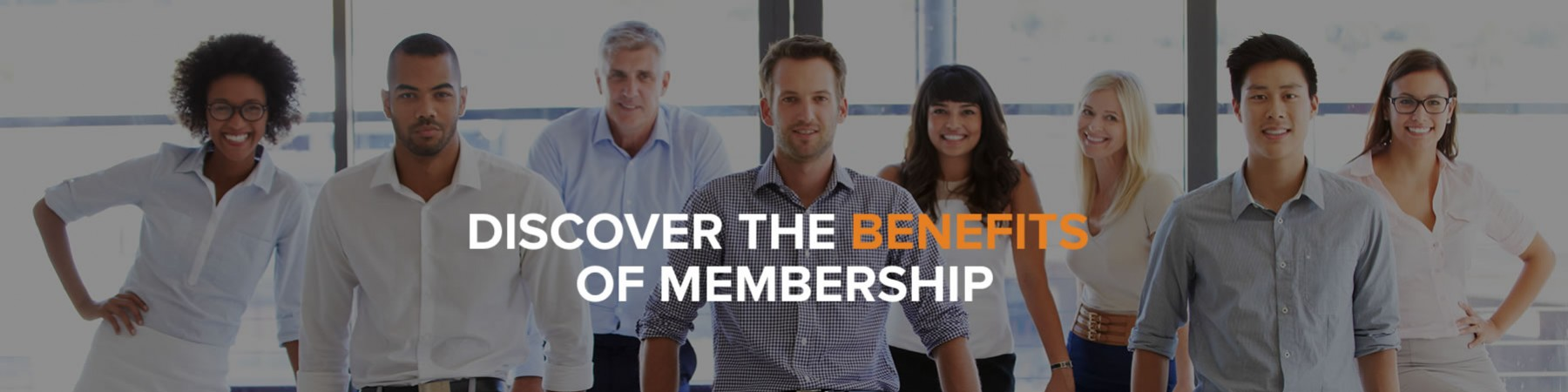 Discover the Benefits of Membership