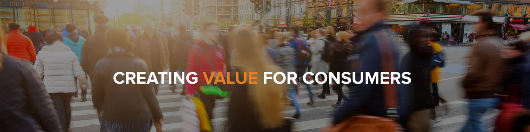 Creating Value for Consumers